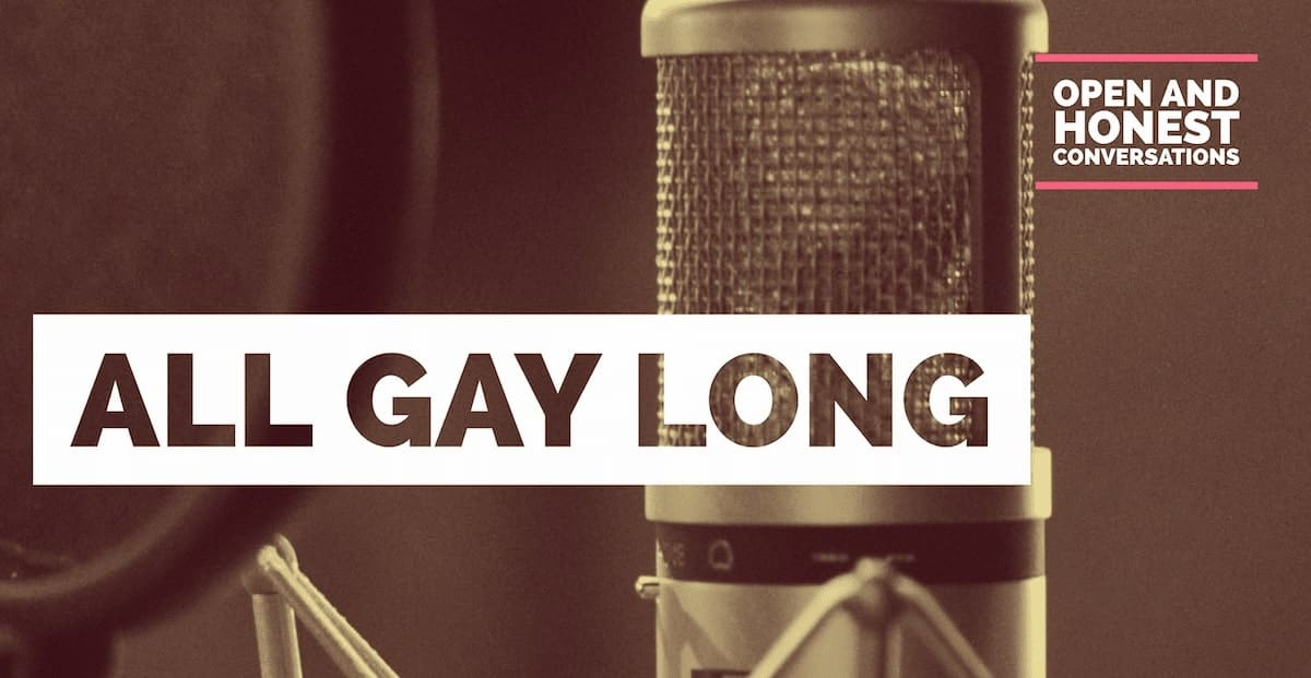 All Gay Long Podcast